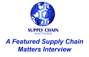 Supply Chain Matters Blog Interview Featured