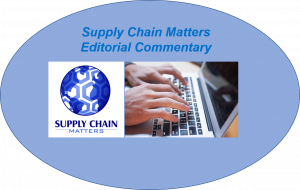 Supply Chain Matters Editorial