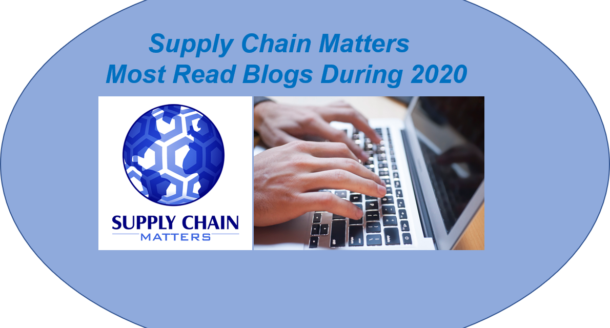 Supply Chain Matters Top Most Read Blogs During 2020- Part One