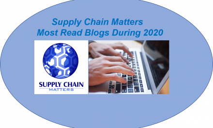 Supply Chain Matters Top 25 Most Read Blogs During 2020- Part Two