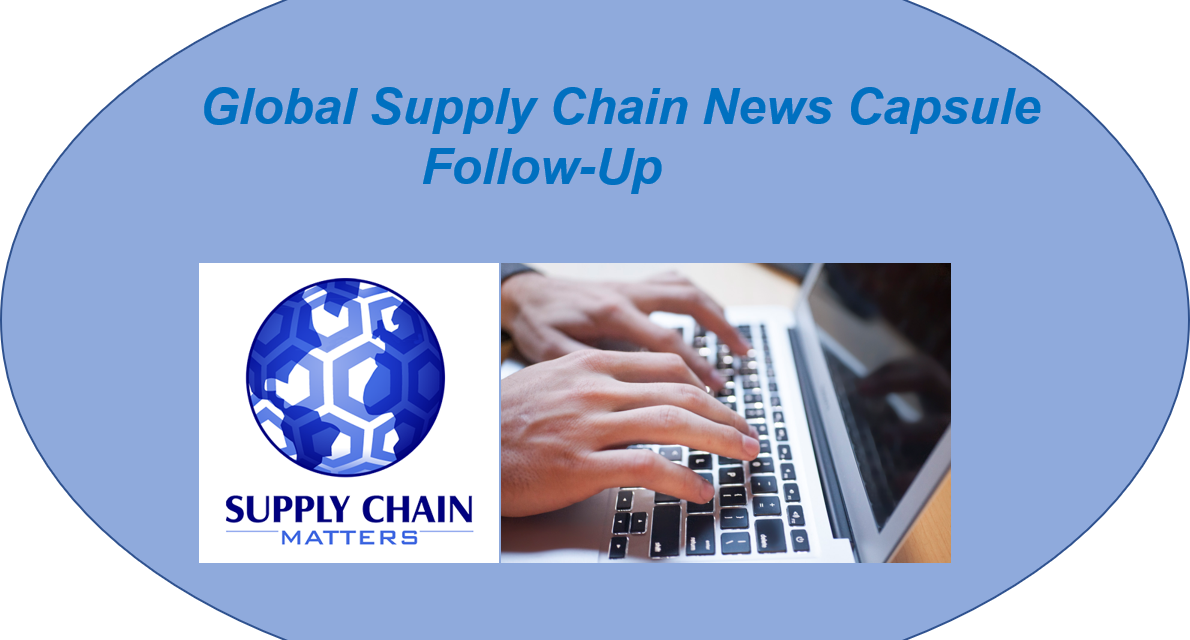 Supply Chain Matters Global Supply Chain News Capsule Follow-Up- July 16 2021