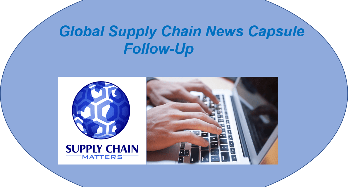 Supply Chain Matters Global Supply Chain News Capsule Follow-up September 29 2021