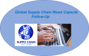 supply Chain Matters News Capsule Follow-Up