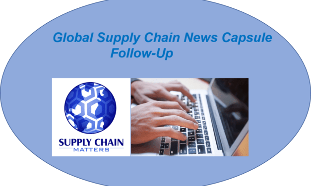 Supply Chain Matters News Capsule Follow-Up August 13 2021